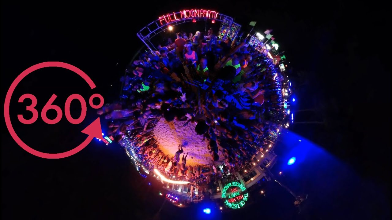 RAVE IN VIRTUAL REALITY! FULL MOON PARTY KOH PHANGAN, THAILAND 2016