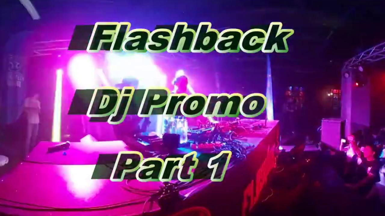 20170909 – FLASHBACK – Dj Promo – part 1 (VR)