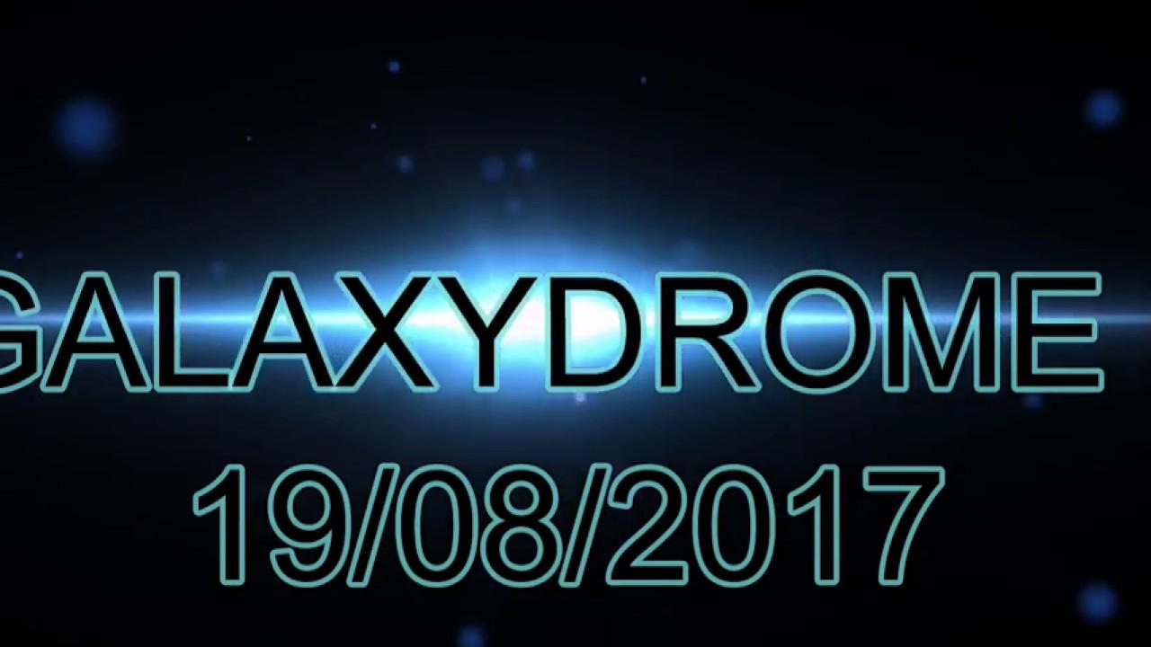 GALAXYDROME III – 19/08/2017 – Dj Amarantas (M-killer) (VR)